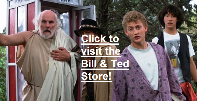 Bill and Ted's Excellent Store