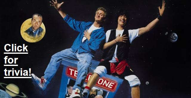 Bill and Ted trivia